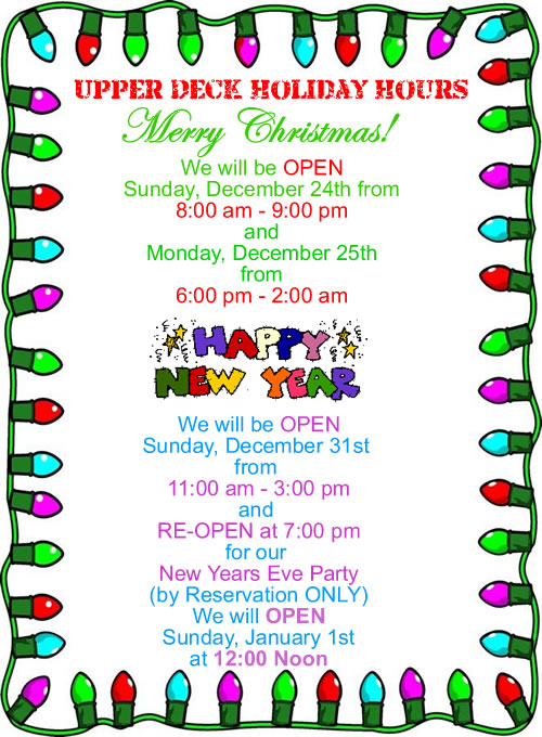 Upper Deck Holiday Hours
